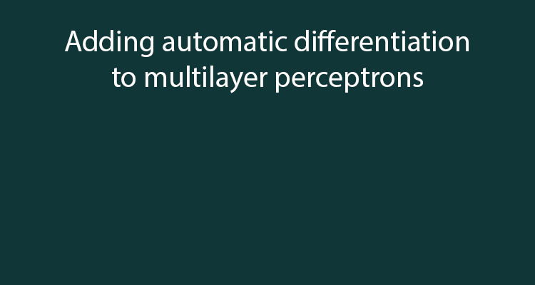 Adding automatic differentiation to a multilayer perceptron in Python