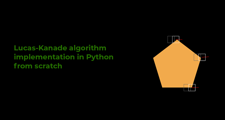 Lucas-Kanade algorithm implementation in Python from scratch